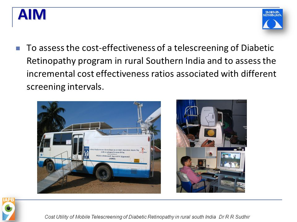 AIM To assess the cost-effectiveness of a telescreening of Diabetic Retinopathy program in rural Southern India and to assess the incremental cost effectiveness ratios associated with different screening intervals.
