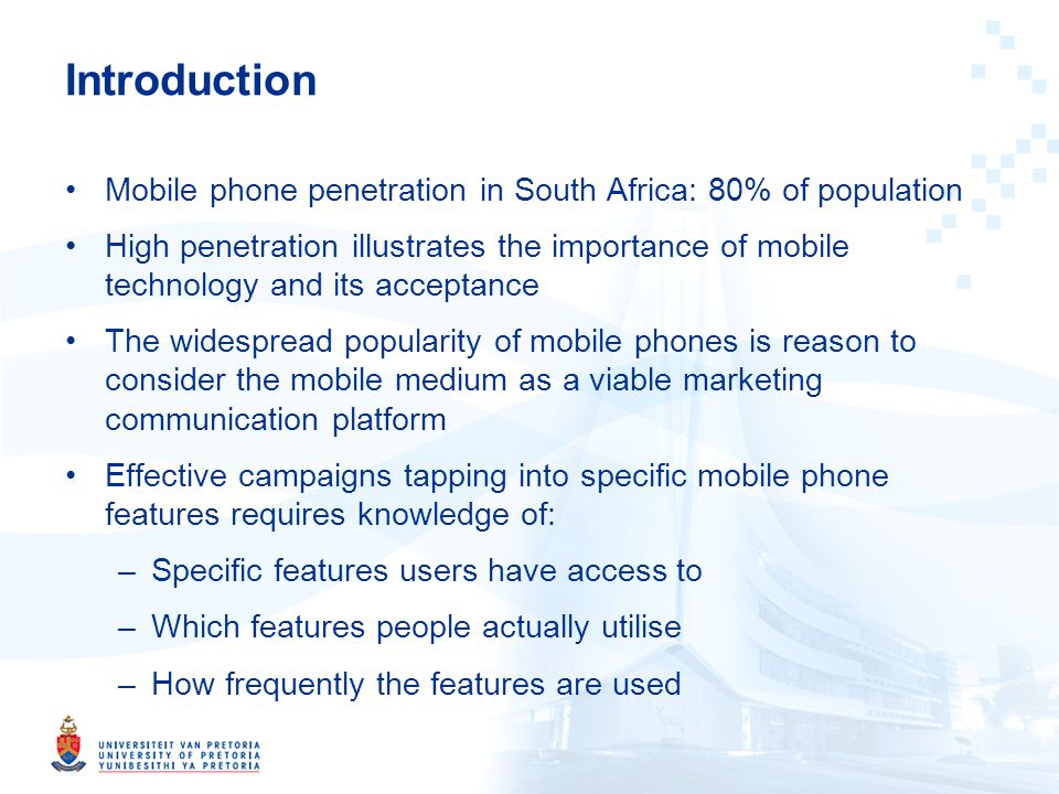 Purpose of study To establish segmentation profiles according to mobile phone features used and frequency of use To conceptualise and develop measures of mobile importance and social transformation within a postmodern perspective To compare segments on attitudinal and behavioural factors concerning the importance of mobile phones and how social transformation is effected within the context of a postmodern environment