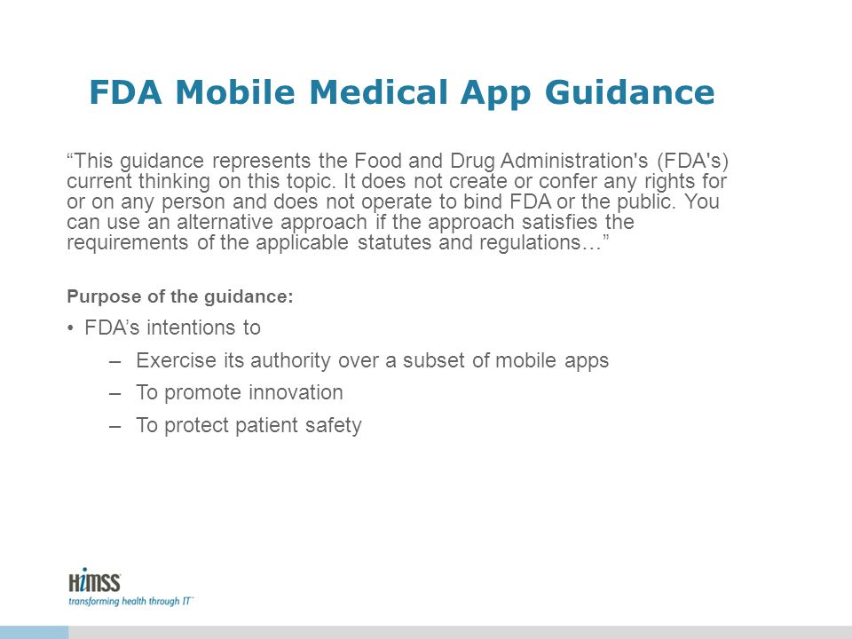 FDA Mobile Medical App Guidance This guidance represents the Food and Drug Administration s (FDA s) current thinking on this topic.