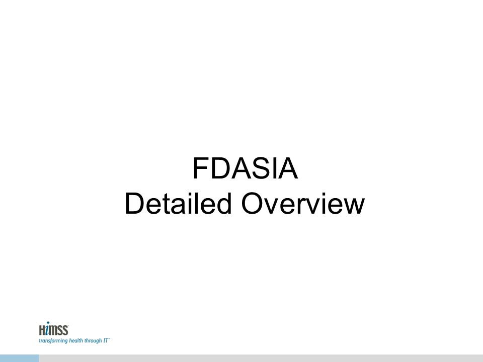 FDASIA Detailed Overview