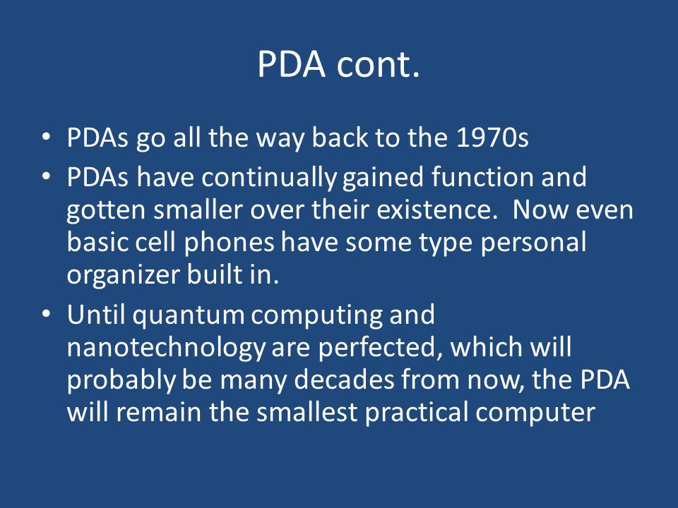 PDA cont.
