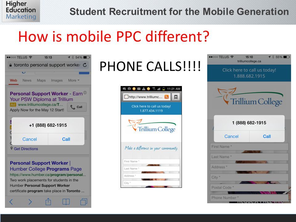 Student Recruitment for the Mobile Generation How is mobile PPC different PHONE CALLS!!!!