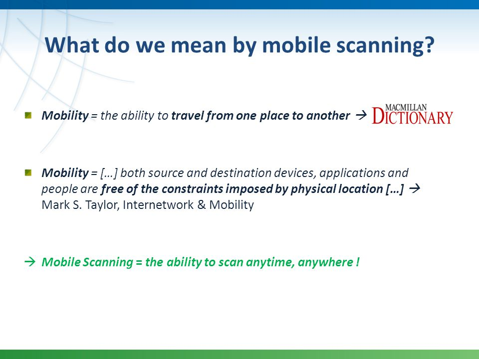 What do we mean by mobile scanning.