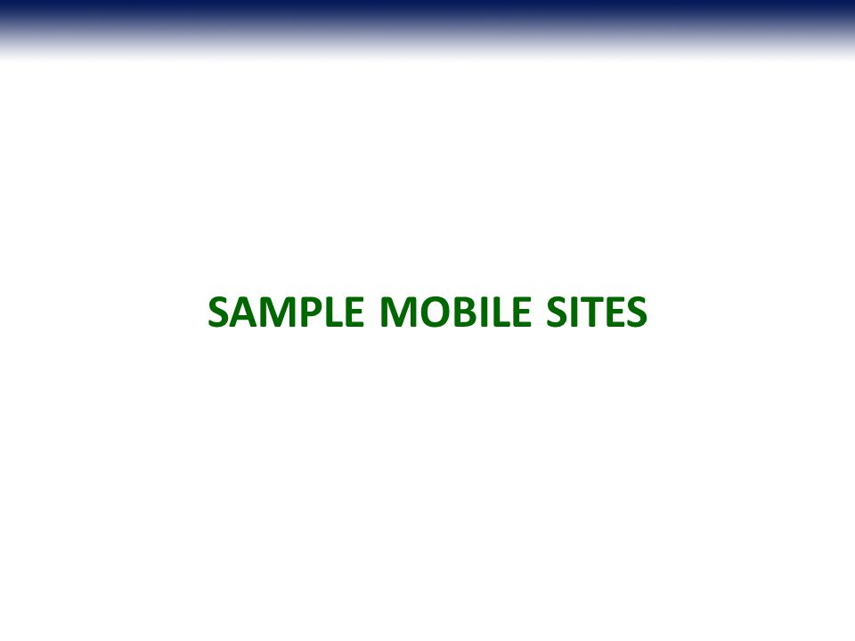 SAMPLE MOBILE SITES