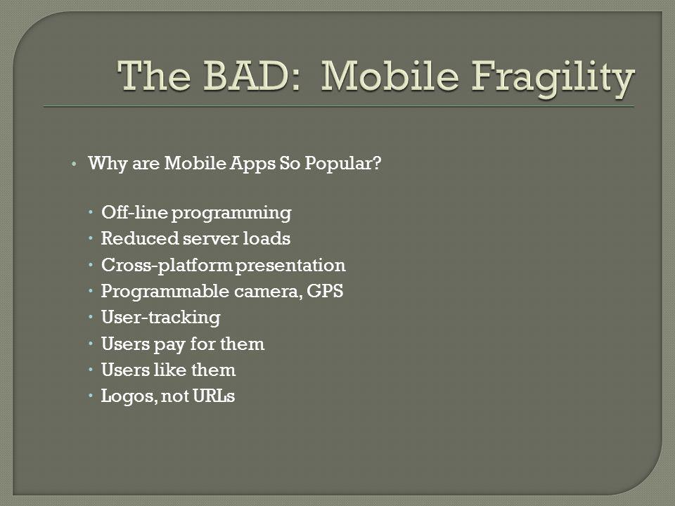 Why are Mobile Apps So Popular.