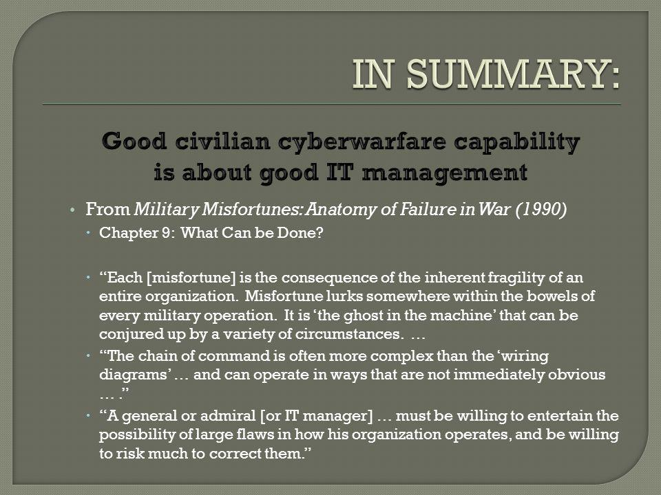 From Military Misfortunes: Anatomy of Failure in War (1990) Chapter 9: What Can be Done.