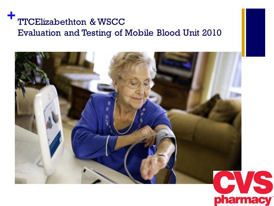 + TTCElizabethton & WSCC Evaluation and Testing of Mobile Blood Unit 2010
