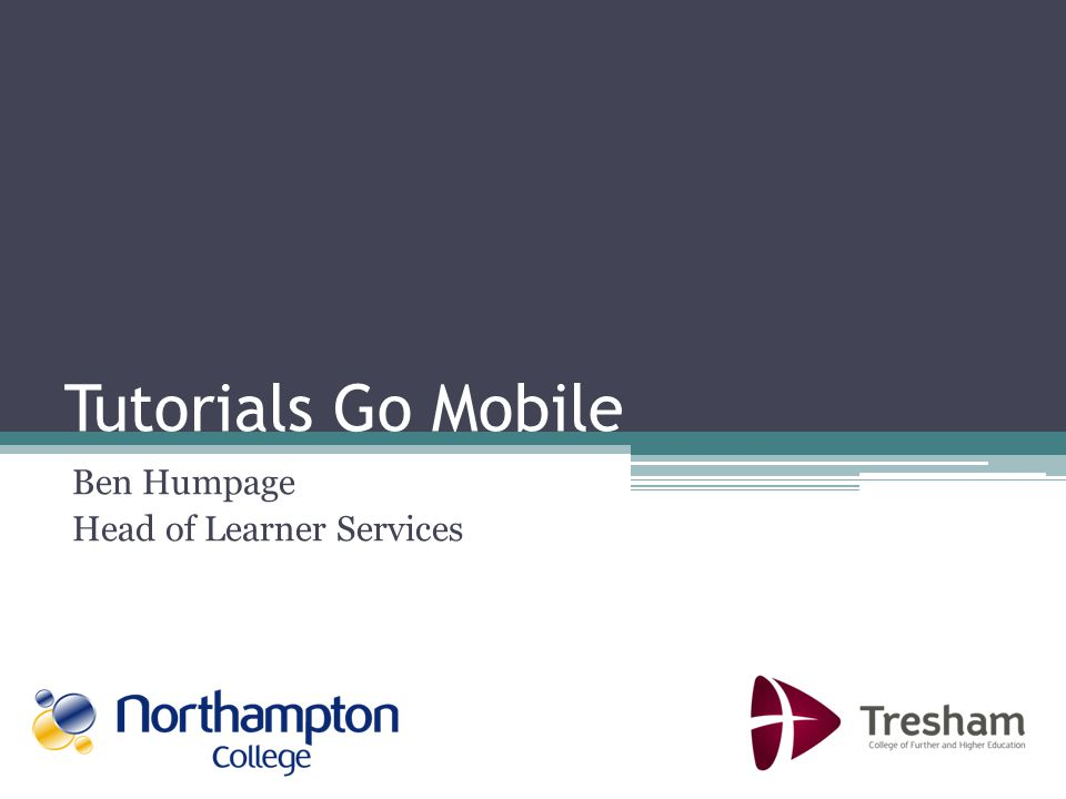 Learning Students felt that mobile tutorials helped them to learn about topics they wouldnt want to discuss in class 71% agreed with this However the product didnt quite live up to their expectations.