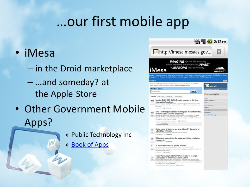 …our first mobile app iMesa – in the Droid marketplace – …and someday? at the Apple Store Other Government Mobile Apps? » Public Technology Inc » Book