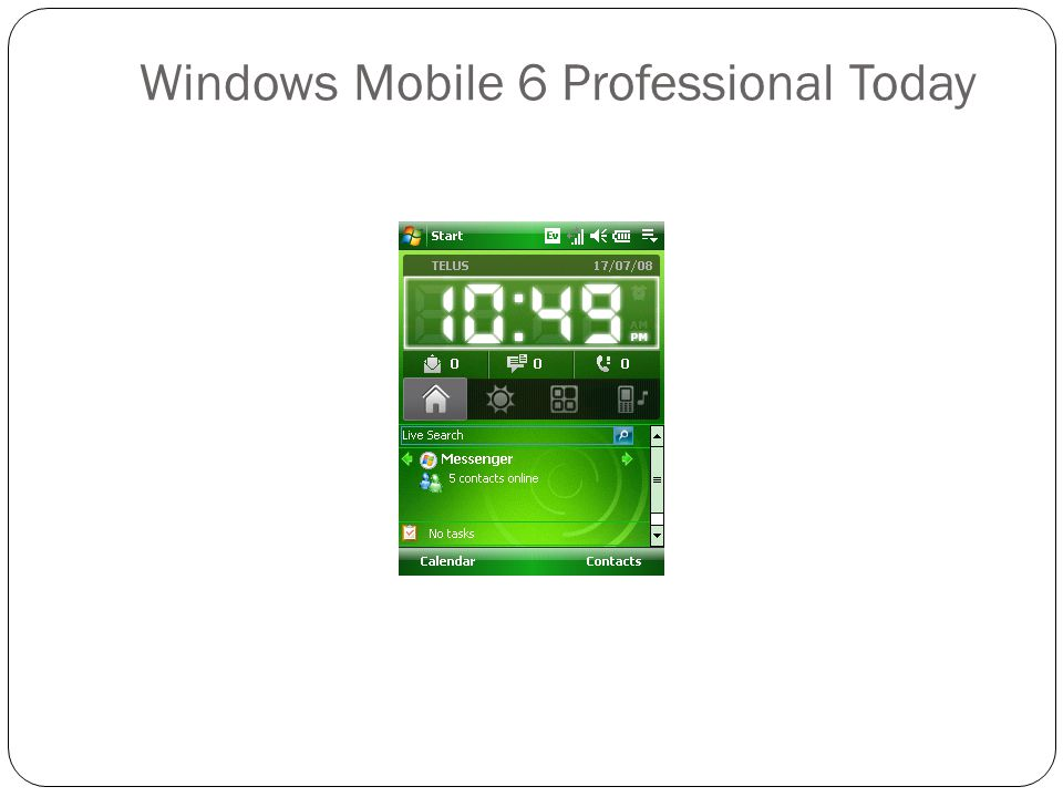 Windows Mobile 6 Professional Today