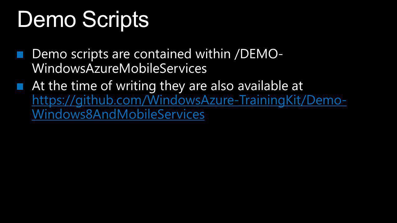 Windows Azure Mobile Services Data Push Notifications Auth Scheduler Diagnostics & Scale Agenda