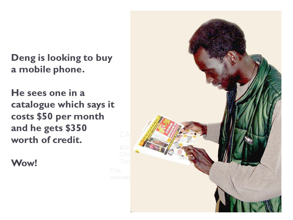 Deng is looking to buy a mobile phone.