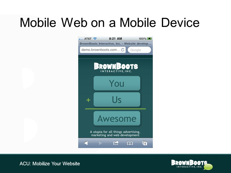 Mobile Web on a Mobile Device ACU: Mobilize Your Website