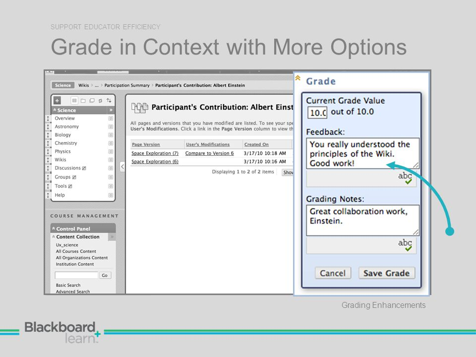 Grade in Context with More Options SUPPORT EDUCATOR EFFICIENCY Grading Enhancements