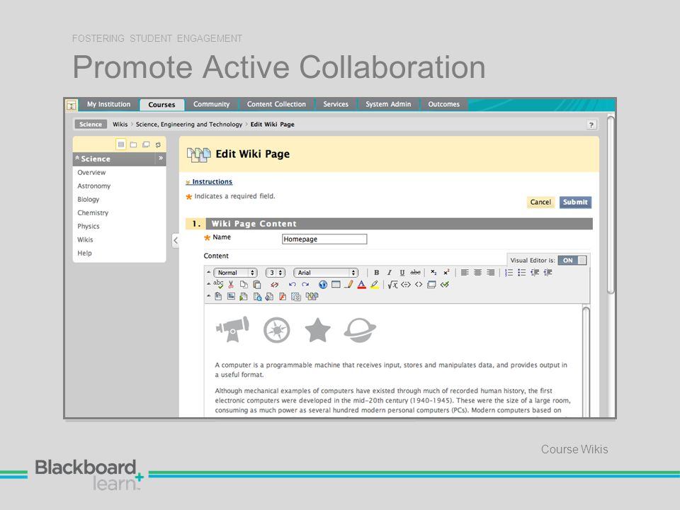Promote Active Collaboration FOSTERING STUDENT ENGAGEMENT Course Wikis