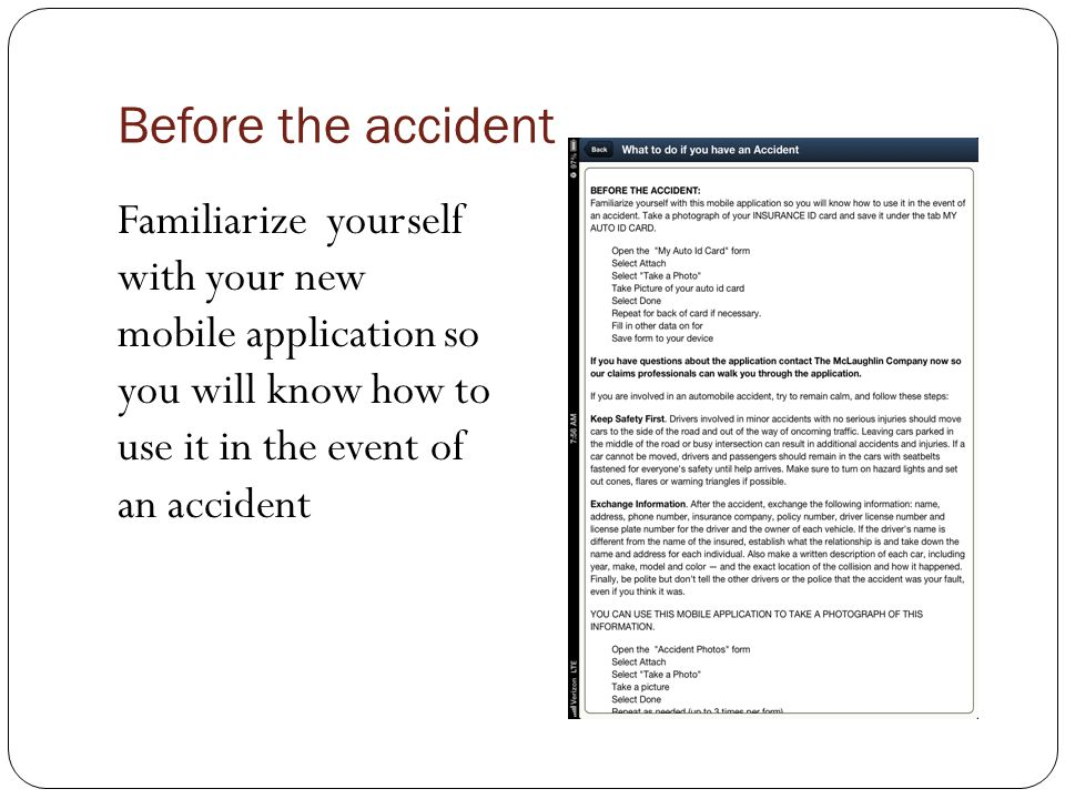 Before the accident Take a photograph of your INSURANCE ID card and save it under the tab MY AUTO ID CARD