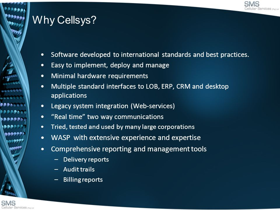 Why Cellsys. Software developed to international standards and best practices.