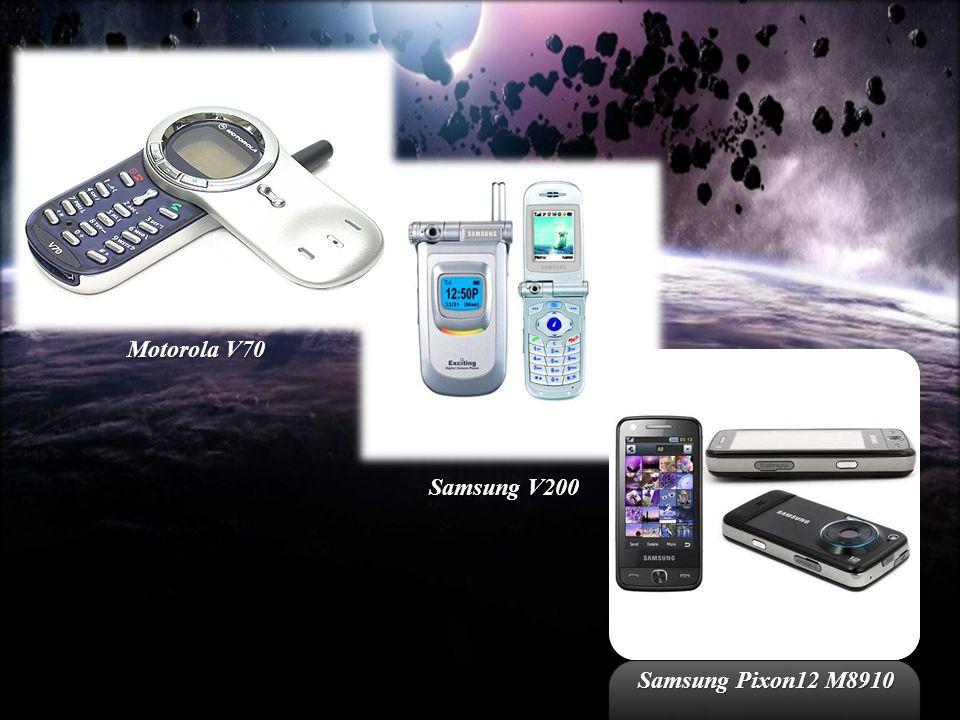 Motorola V70 Samsung V200 Samsung Pixon12 M8910