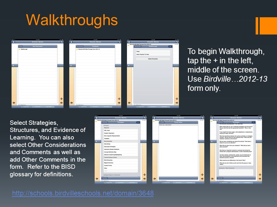 Walkthroughs To begin Walkthrough, tap the + in the left, middle of the screen.