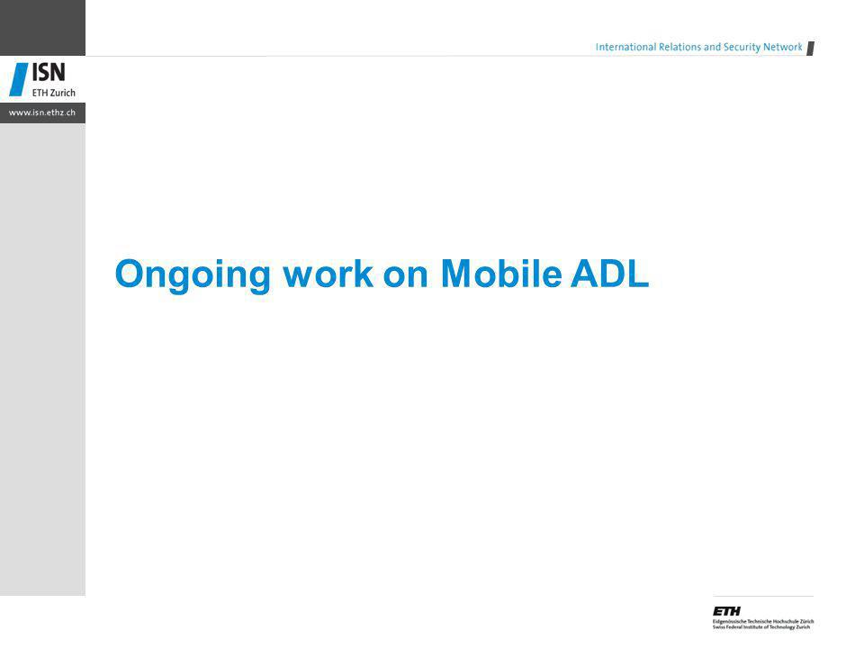 Ongoing work on Mobile ADL