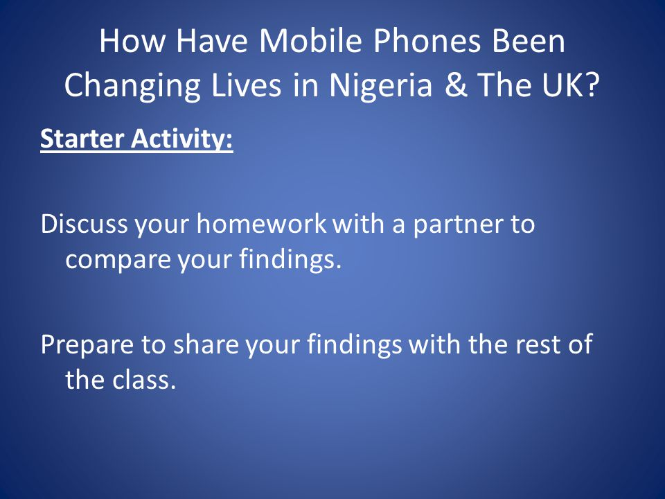 How Have Mobile Phones Been Changing Lives in Nigeria & The UK.