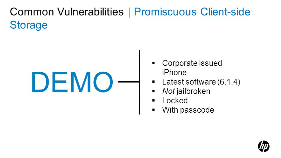 DEMO Corporate issued iPhone Latest software (6.1.4) Not jailbroken Locked With passcode