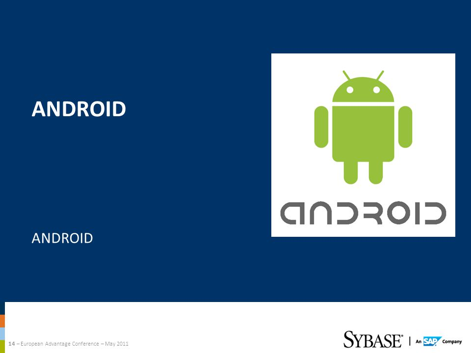 14 – European Advantage Conference – May 2011 ANDROID