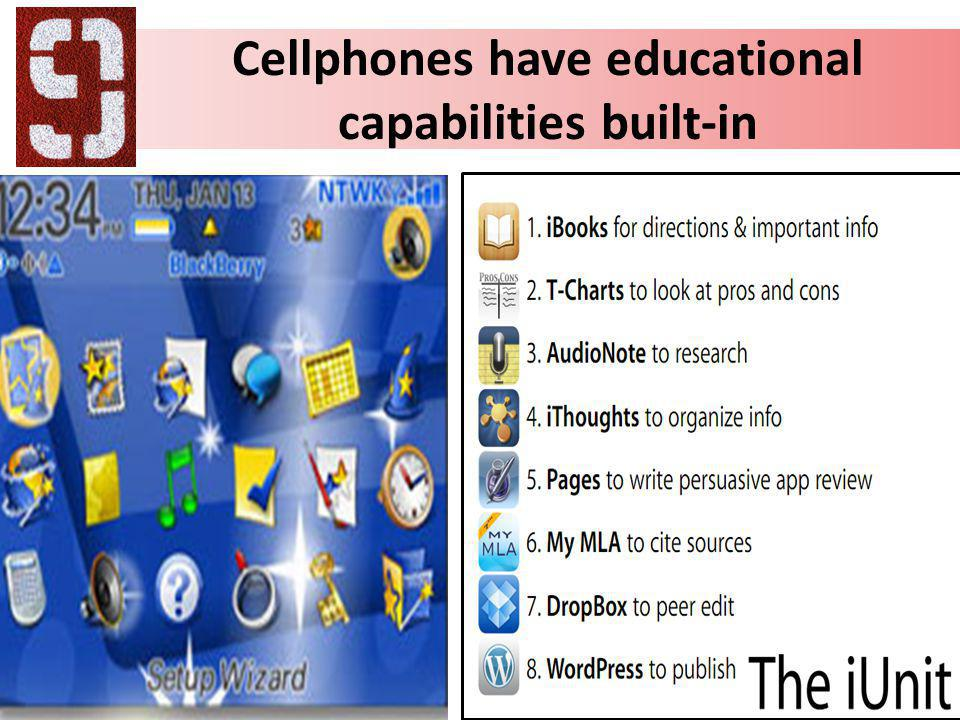Cellphones have educational capabilities built-in