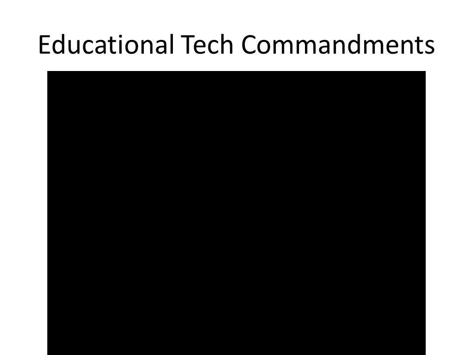 Educational Tech Commandments