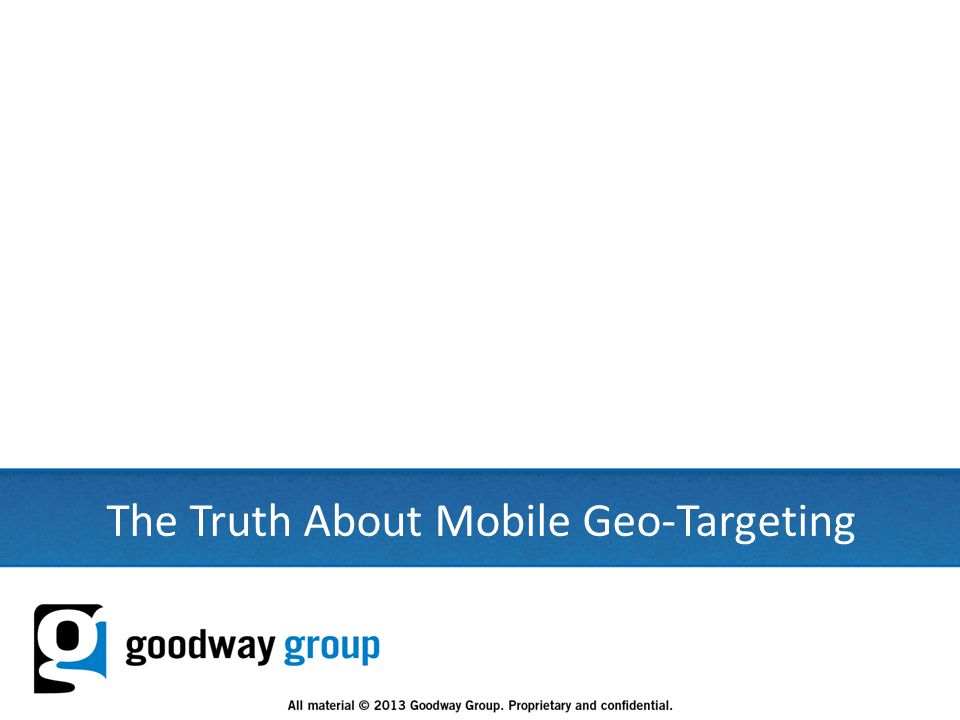 14 The Truth About Mobile Geo-Targeting
