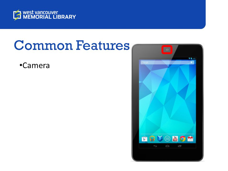 Common Features Camera