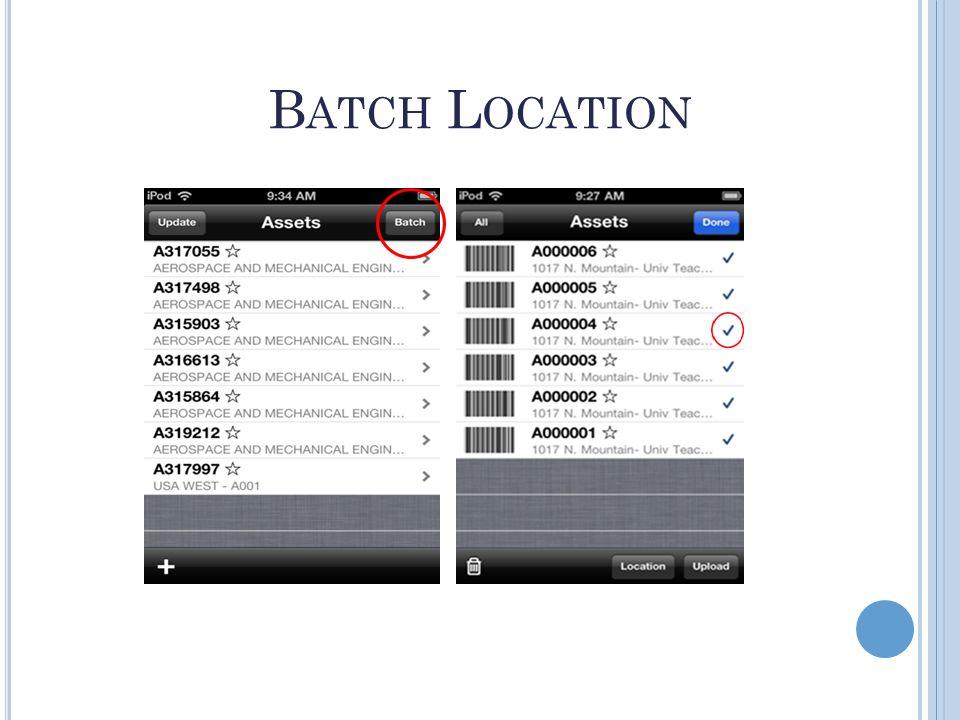 B ATCH L OCATION