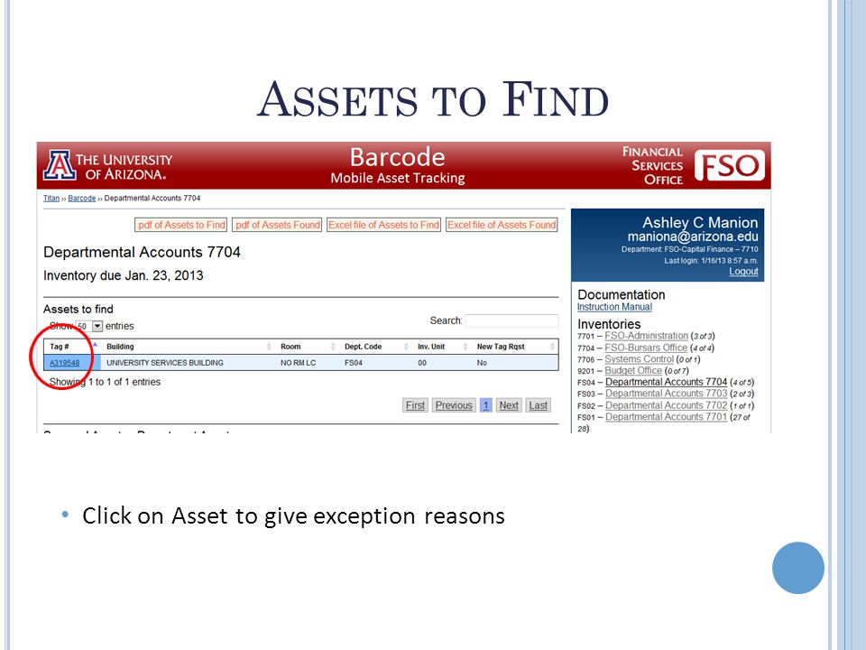 A SSETS TO F IND Click on Asset to give exception reasons