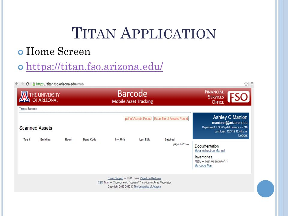 T ITAN A PPLICATION Home Screen https://titan.fso.arizona.edu/