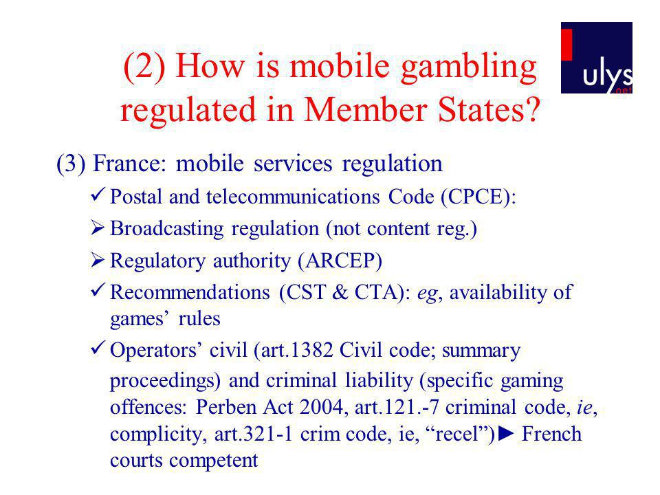 (2) How is mobile gambling regulated in Member States.