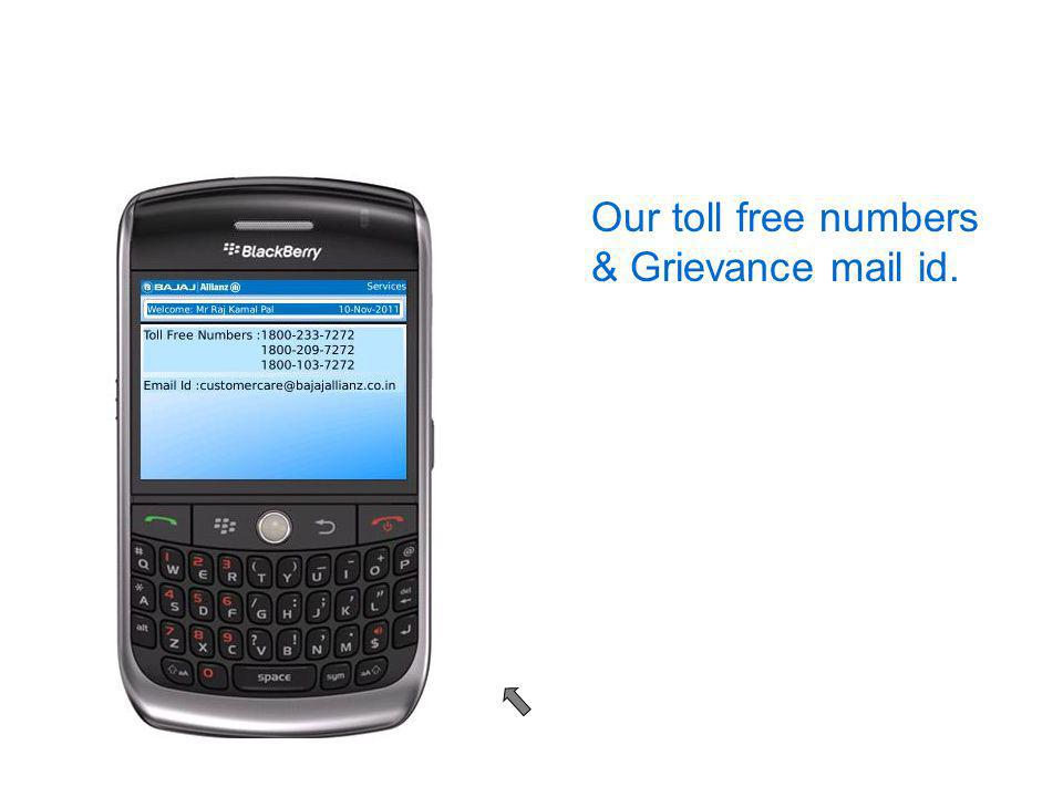 Our toll free numbers & Grievance mail id.