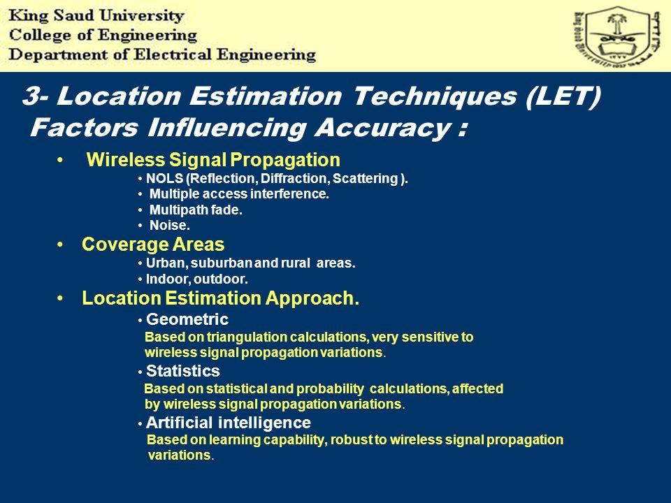 Location Estimation Measurement Methods. Network- Based, handset- based, and hybrid