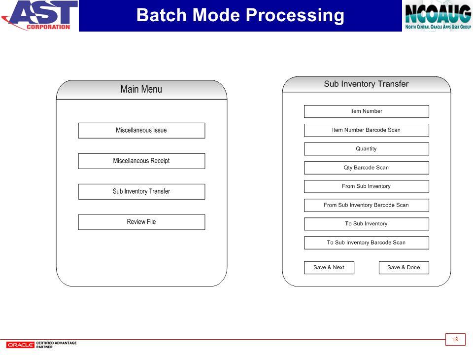 19 Batch Mode Processing