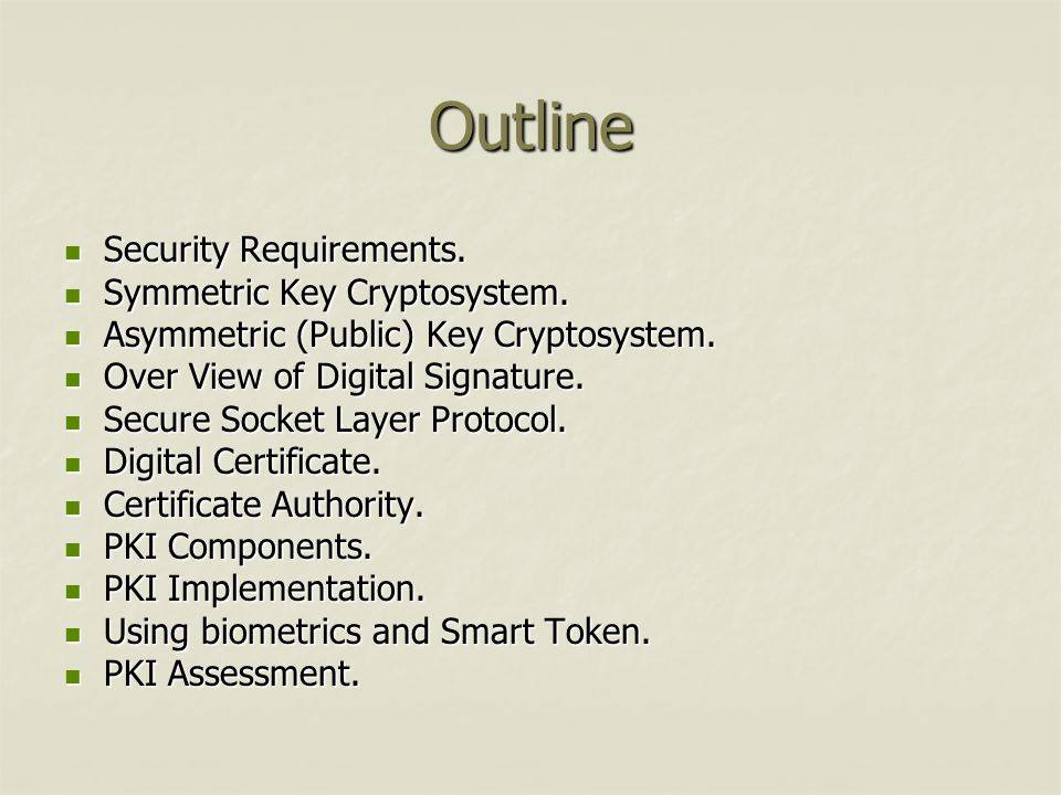 Outline Security Requirements.Security Requirements.