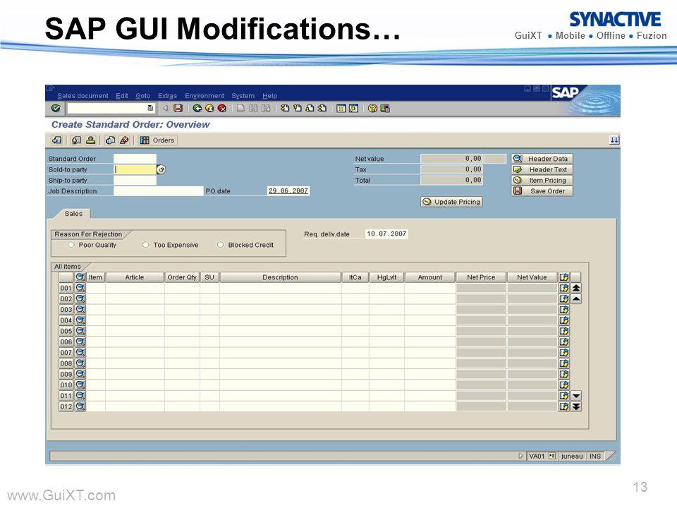www.GuiXT.com GuiXT Mobile Offline Fuzion 13 SAP GUI Modifications…
