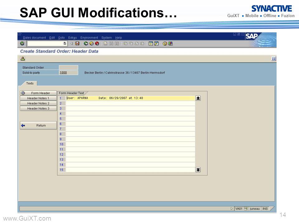 www.GuiXT.com GuiXT Mobile Offline Fuzion 14 SAP GUI Modifications…