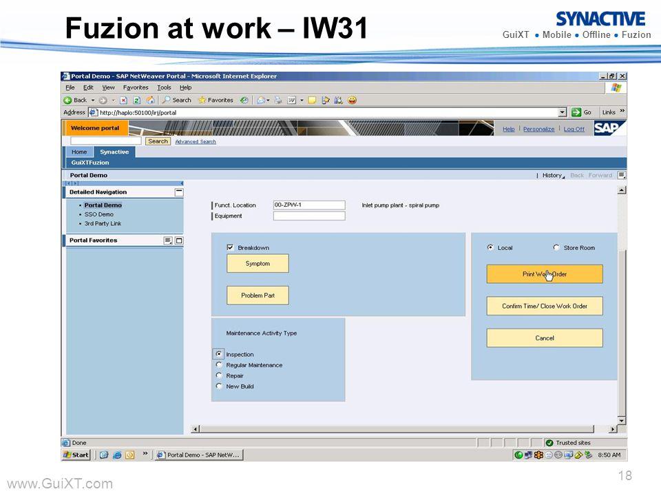 www.GuiXT.com GuiXT Mobile Offline Fuzion 18 Fuzion at work – IW31