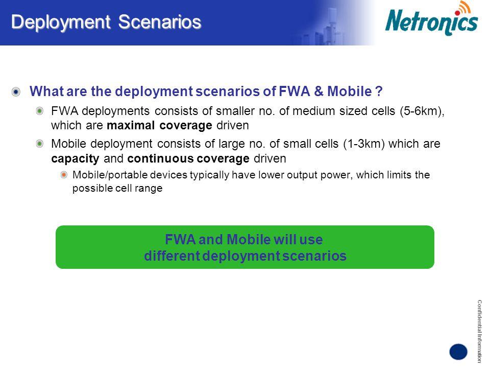 Confidential Information Deployment Scenarios What are the deployment scenarios of FWA & Mobile .