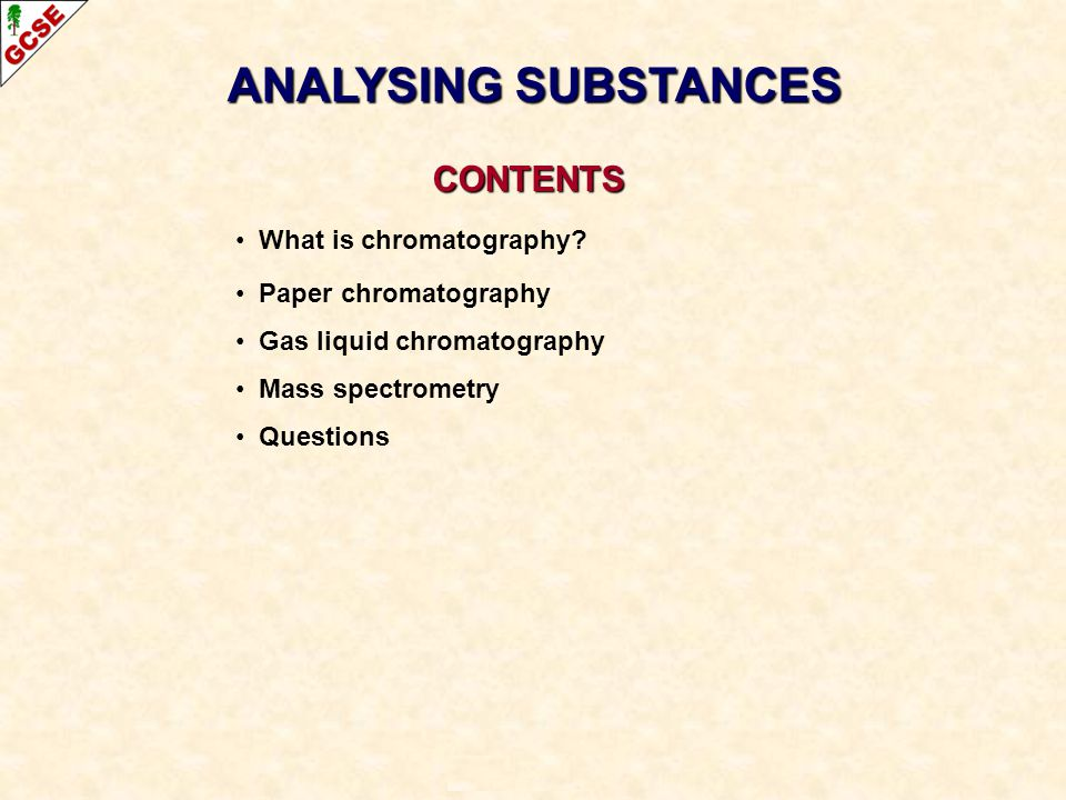 GAS CHROMATOGRAPHY – MASS SPECTROMETRY (GCMS) ProcessWhen a peak is detected in gas chromatography, some of the component is sent to a mass spectrometer A mass spectrometer has three main parts...