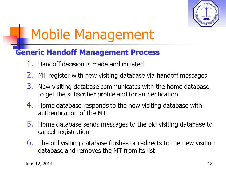 June 12, 201412 Generic Handoff Management Process 1.