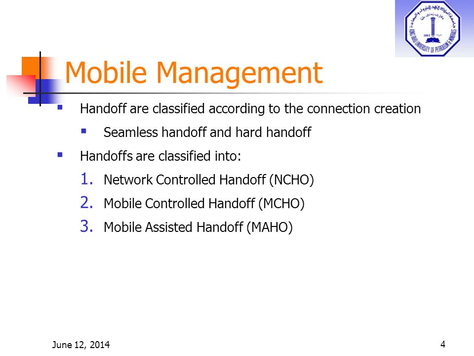 June 12, Handoff are classified according to the connection creation Seamless handoff and hard handoff Handoffs are classified into: 1.