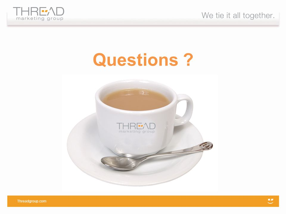 Questions Threadgroup.com