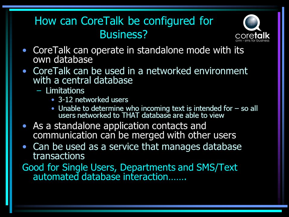 How can CoreTalk be configured for Business.