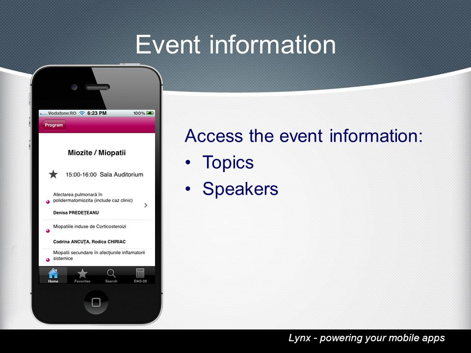 Lynx - powering your mobile apps Event information Access the event information: Topics Speakers
