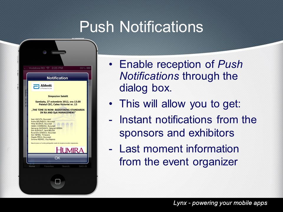 Lynx - powering your mobile apps Push Notifications Enable reception of Push Notifications through the dialog box.